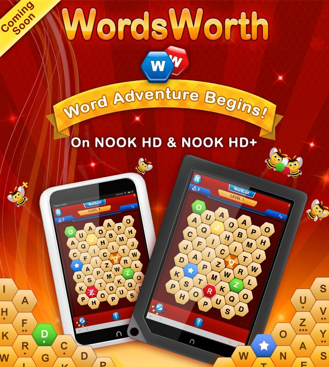 Planning to get the NOOK HD or NOOK HD+? We have Good News for you :) The award winning word game, WordsWorth is coming soon with support for these latest additions to the NOOK family.