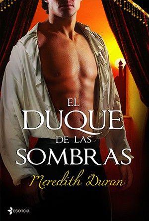 Meredith Duran, El Duque de las Sombras http://www.nochenalmacks.com/