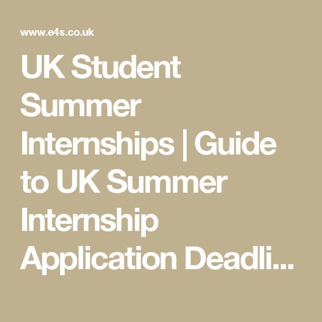 UK Student Summer Internships | Guide to UK Summer Internship Application Deadlines in London and UK