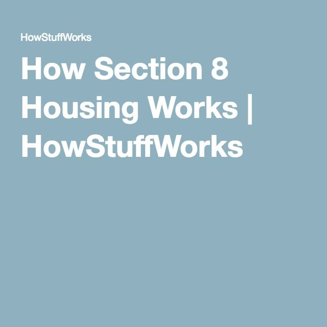 How Section 8 Housing Works   HowStuffWorks