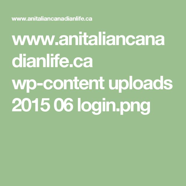www.anitaliancanadianlife.ca wp-content uploads 2015 06 login.png