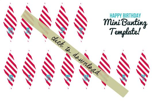 HAPPY BIRTHDAY MINI BUNTING (A TUTORIAL AND FREE DOWNLOAD)