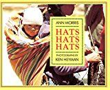 Ann Morris - Around the World Series - Hats, Houses, Bread, Shoes, Tools, Transportation, Families, Loving, Work, Teamwork