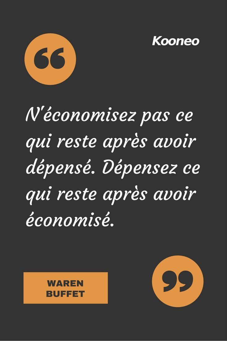 """[CITATIONS] """"N'économisez pas ce qui reste après avoir dépensé. Dépensez ce qui reste après avoir économisé."""" WAREN BUFFET #Ecommerce #E-commerce #Kooneo #Warenbuffet #Dépenser #Économiser : www.kooneo.com"""