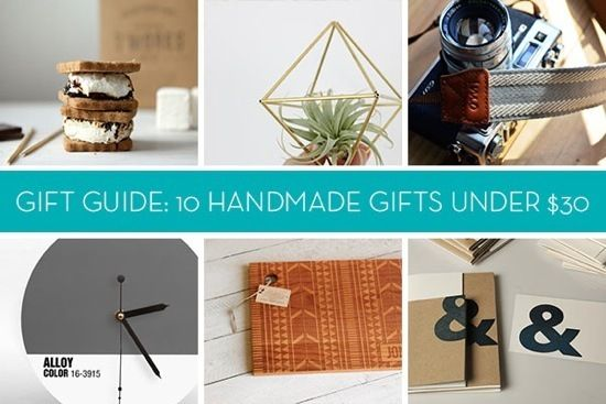 Gift Guide: 10 Handmade Gifts For Anyone on Your List -- All Under $30!