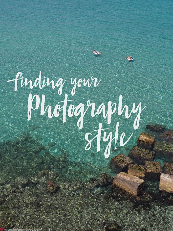Find your photography style with these amazing travel photography tips! http://mrandmrsromance.com/2017/10/finding-your-photography-style.html