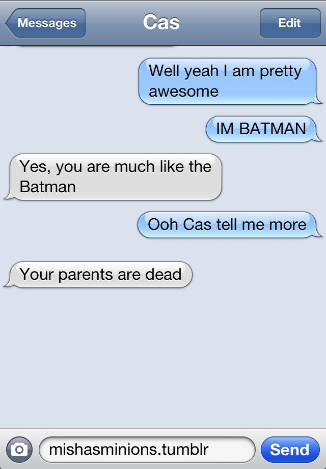 TEXTS FROM CAS Where's your daddy?