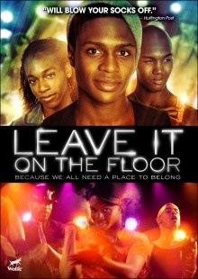 """Featuring music by Beyonce music director Kim Burse, and choreography by Beyonce dance master, Frank Gatson Jr., this exuberant musical directed by Sheldon Larry was inspired by the """"vogueing"""" sensation featured in the 1990 documentary Paris Is Burning, and tells the tale of a gay black teen thrown out of the house who finds friendship and family with the ragtag members of the House of Eminence in the Los Angeles drag ball scene. Starring the fabulous Ephraim Sykes!: Gay Music, Gay Black, Lgbt Film, Floors Dvd, Floors 2011, Dvd 11197, Lgbt Movie, Watches Leaves, Lgbt Cinema"""