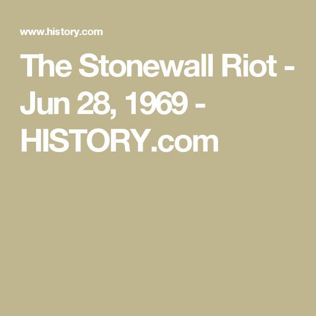 The Stonewall Riot - Jun 28, 1969 - HISTORY.com