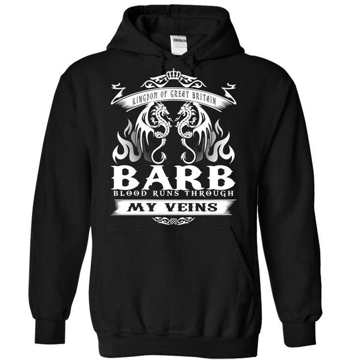 BARB blood runs though my veins T Shirts, Hoodies. Check price ==► https://www.sunfrog.com/Names/Barb-Black-Hoodie.html?41382 $39.99