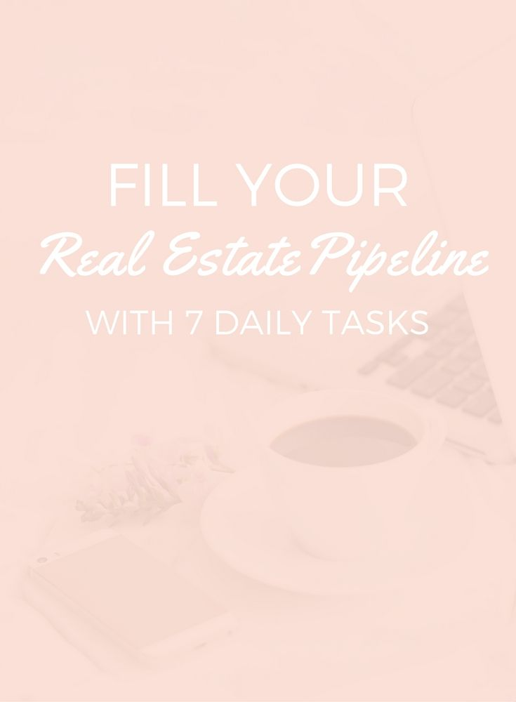 Fill your real estate pipeline with these