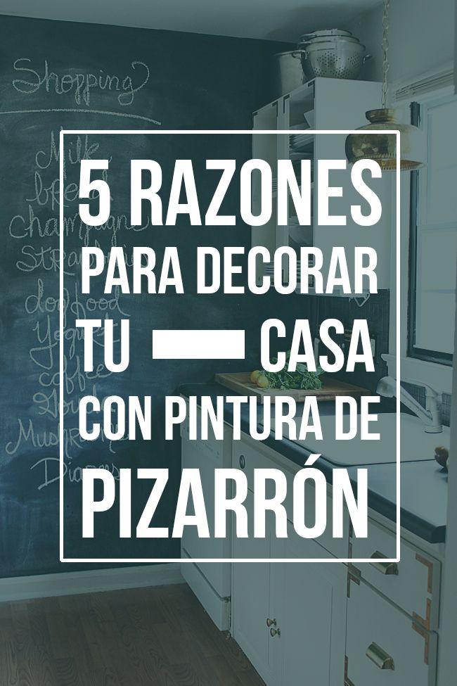 5 Razones para decorar tu casa con pintura de pizarrón
