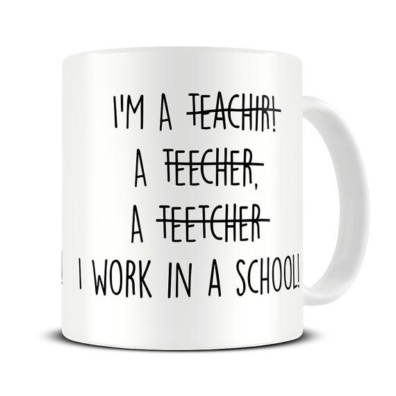 Funny Teacher Spelling Mug by theMugHermit.  The perfect teacher coffee mug.  A beautiful and glossy A+ quality 10oz ceramic mug.  Pin sharp vibrant
