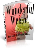 Wonderful Weight - Inside this title you will discover exactly how to lose weight and maintain your health at presicely the level you wish.