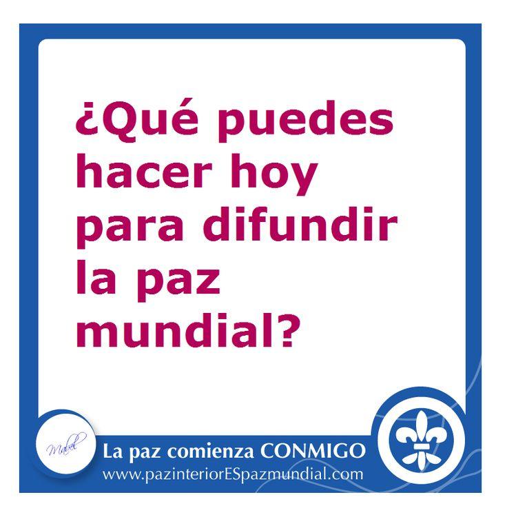 La paz comienza CONMIGO. Paz interior ES paz mundial. www.pazinteriorESpazmundial.com