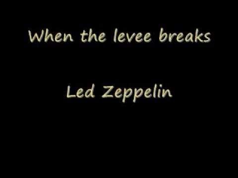 When the Levee Breaks Lyrics  -  Led Zeppelin