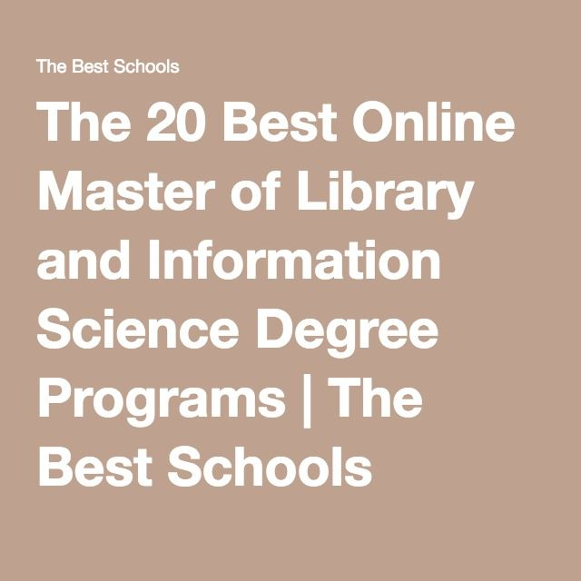 The 20 Best Online Master of Library and Information Science Degree Programs   The Best Schools