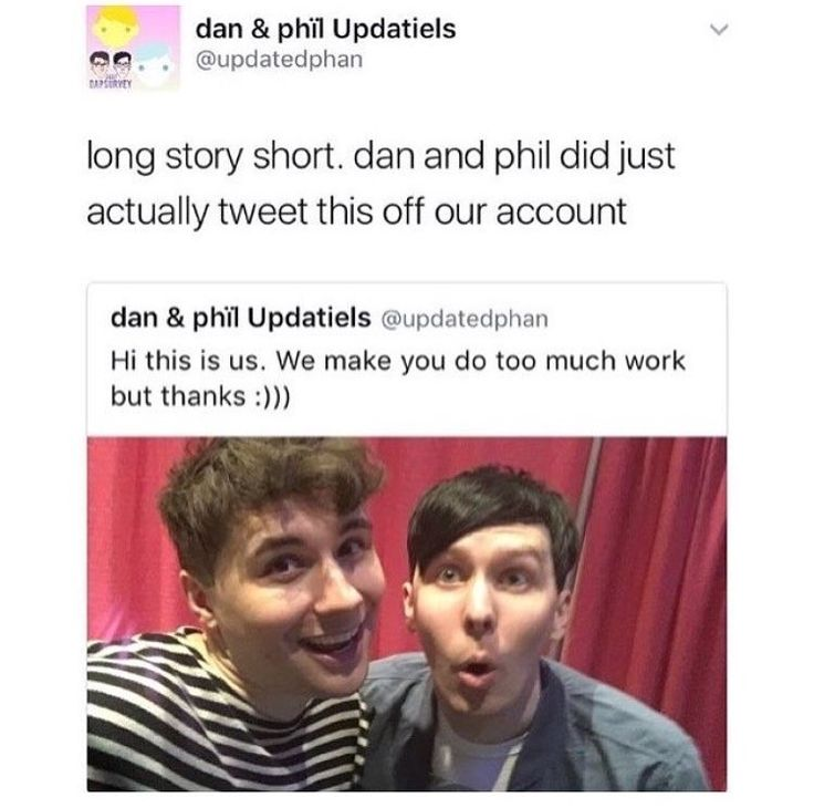 they freakin tweeted from Dan and Phil Updates << what the frick, also daniels hair????
