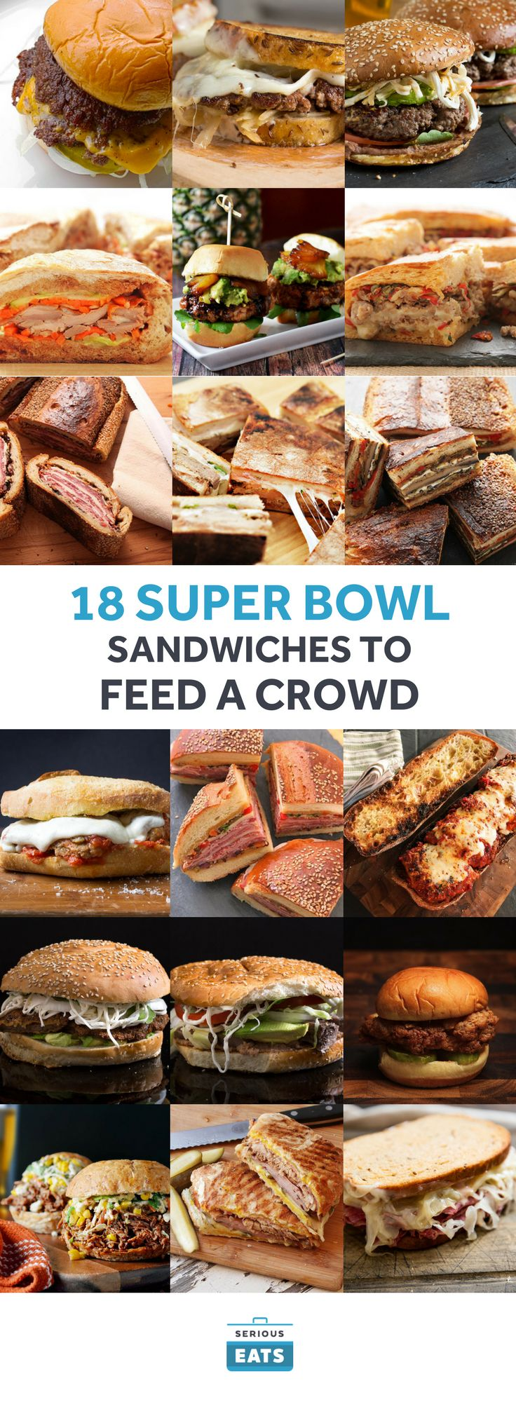 We've rounded up 18 of our favorite game day sandwiches for you to choose from, with both full-sized sandwiches like smashed burgers and Cubans and party-sized behemoths like a chicken parm that will serve half a dozen people.