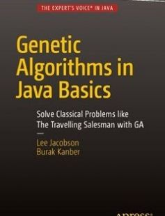 Genetic Algorithms in Java free download by Lee Jacobson ISBN: 9781484203293 with BooksBob. Fast and free eBooks download.  The post Genetic Algorithms in Java Free Download appeared first on Booksbob.com.