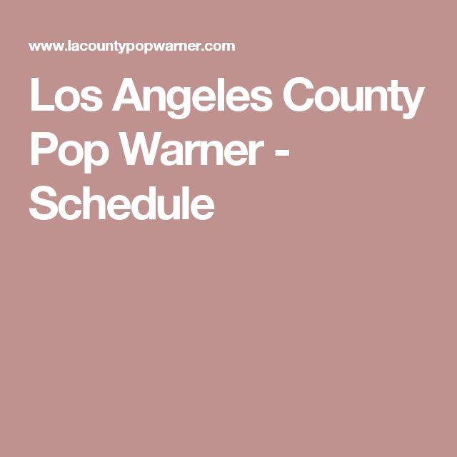 Los Angeles County Pop Warner - Schedule