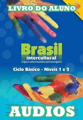 Brasil Intercultural Ciclo Básico - Livro do Aluno Audio : Servicio Técnico Laboratorio de Idiomas : Free Download & Streaming : Internet Archive