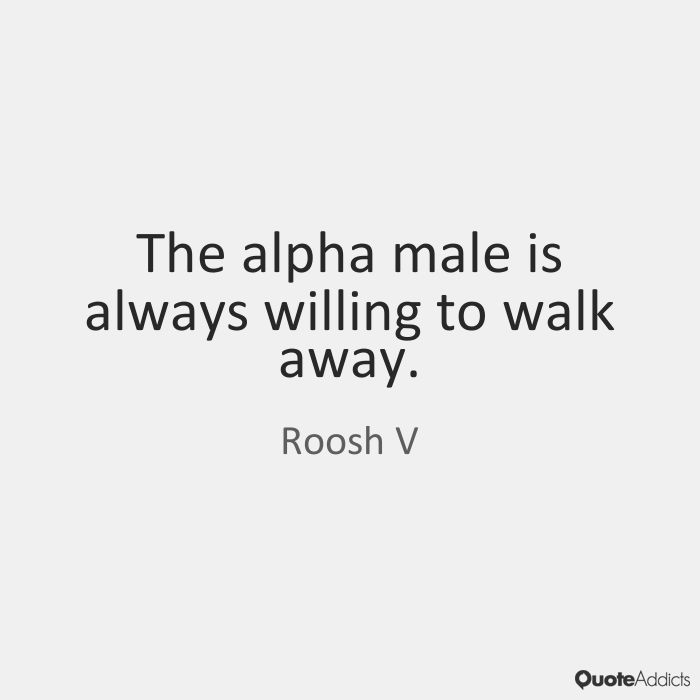 Alpha Male Images With Words | Quote Addicts