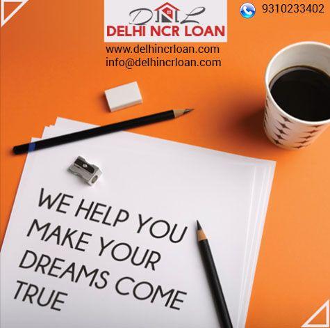 Personal Loan ,Home Loan , Loan Against Property in Delhi NCR