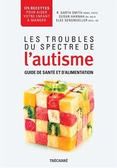 http://www.editions-trecarre.com/troubles-spectre-autisme/collectif/livre/9782895686361