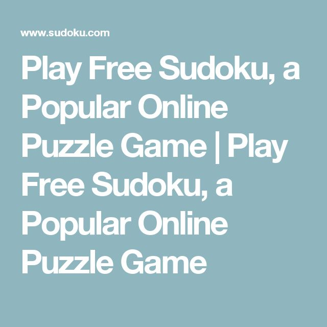 Play Free Sudoku, a Popular Online Puzzle Game | Play Free Sudoku, a Popular Online Puzzle Game