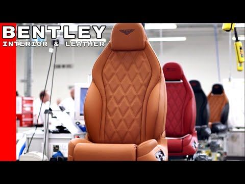 (2) Bentley Interior & Leather Factory - YouTube