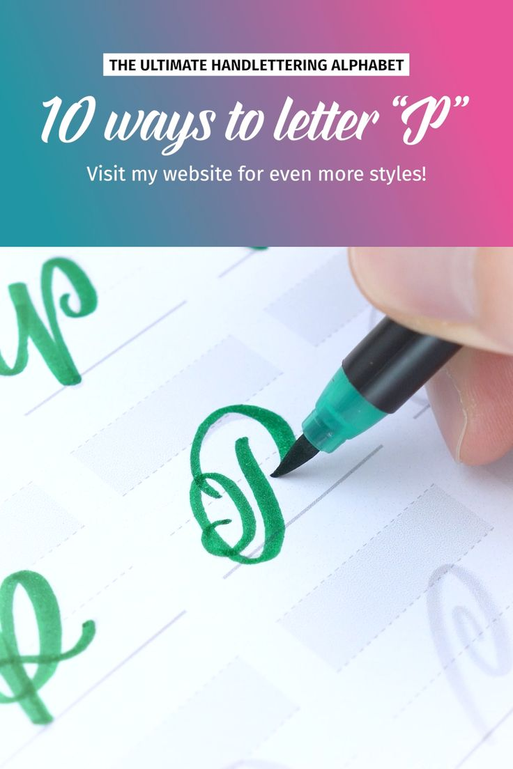 "10 ways to letter ""P"" 
