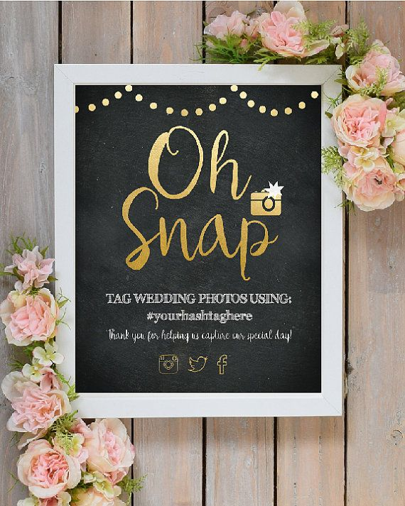 Oh Snap Wedding Instagram Hashtag Sign - Printable Wedding Art Sign - Gold and Black - Instagram Photo - Wedding Sign 8x10