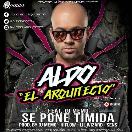#AldoElArquitecto Ft. #DjMemo – Se Pone Timida via #FullPiso #astabajoproject #Orlando #Miami #LosAngeles #reggaeton #seo