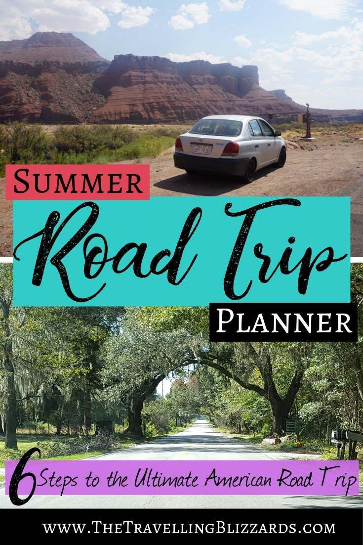 Car Trip Planner >> Summer Road Trip Planner 6 Steps For Planning The Ultimate American