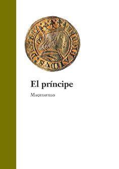 El príncipe · Maquiavelo  libro de Maquiavelo