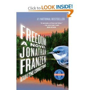 Freedom by Jonathan Franzen: Worth Reading, Freedom, Books Worth, Jonathan Franzen, Novels, Reading Lists, Families, Bookclub, Oprah Books Club