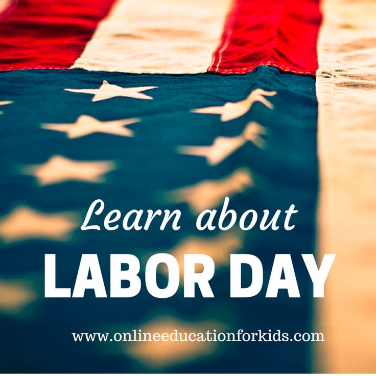www.onlineeducationforkids.com great online webquest to learn more about Labor Day!