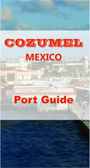 Cozumel Mexico - Great place to cruise to!
