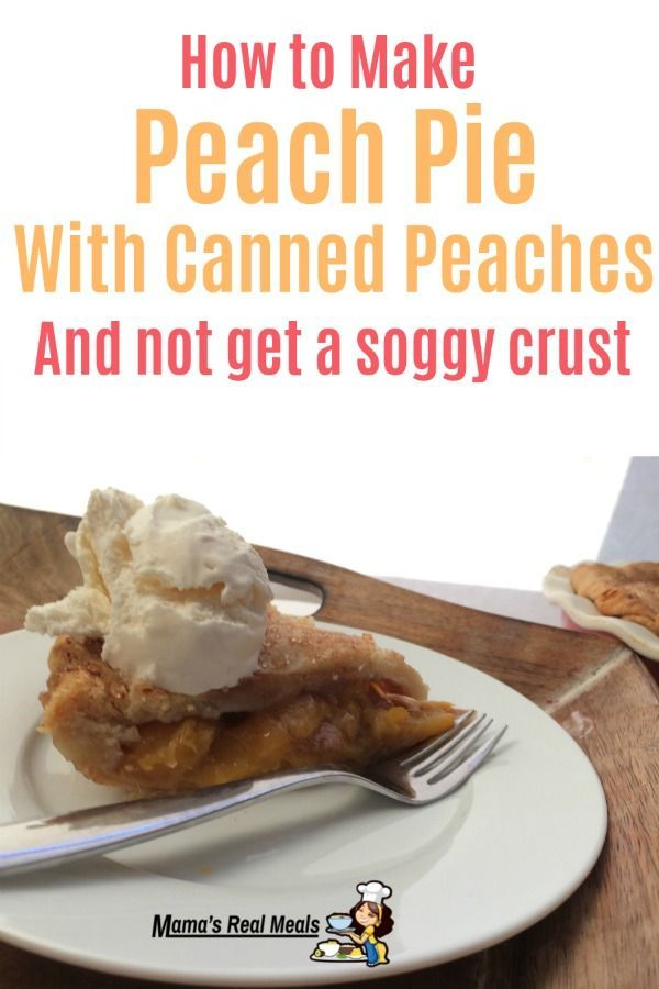 Find Out How You Can Make An Incredible Peach Pie Using Canned