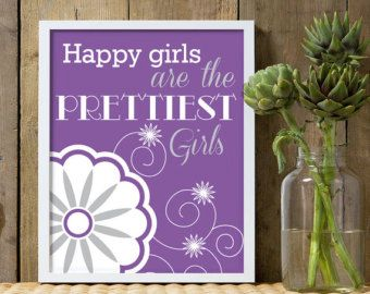 Happy girls are the prettiest girls, quote for girls, nursery quote, purple and silver, girls nursery prints, purple nursery decor, girls