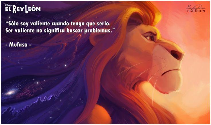 """Ser valiente..."" (Mufasa)"