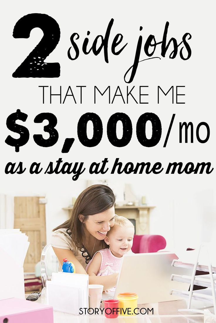 best images about work from home ideas work from make 3000 per month as a stay at home mom these two side jobs