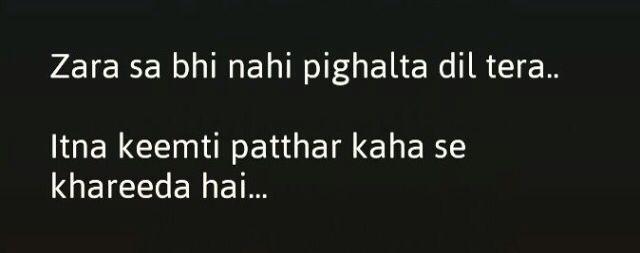 Hahahaha ... So true ... Kahan se khareeda hai ? Muje b chaia asa dil