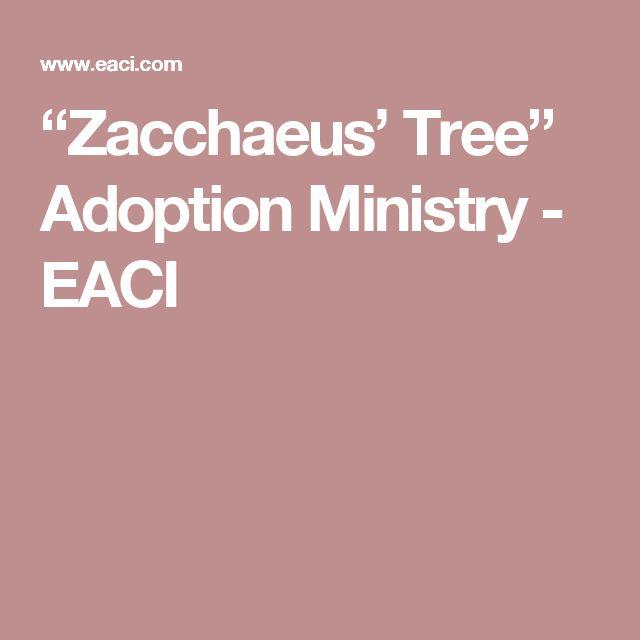 """""""Zacchaeus' Tree"""" Adoption Ministry - EACI"""