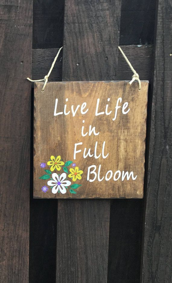 Hanging Flower Art Sign Patio Decor Garden Art Wood Sign Inspiration Wall Hang Home Decor Hang Inside Or Outsi Patio Signs Making Signs On Wood Hanging Flowers