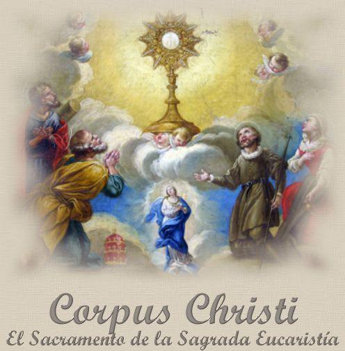PRINCIPALES FIESTAS CATOLICAS: Corpus Christy