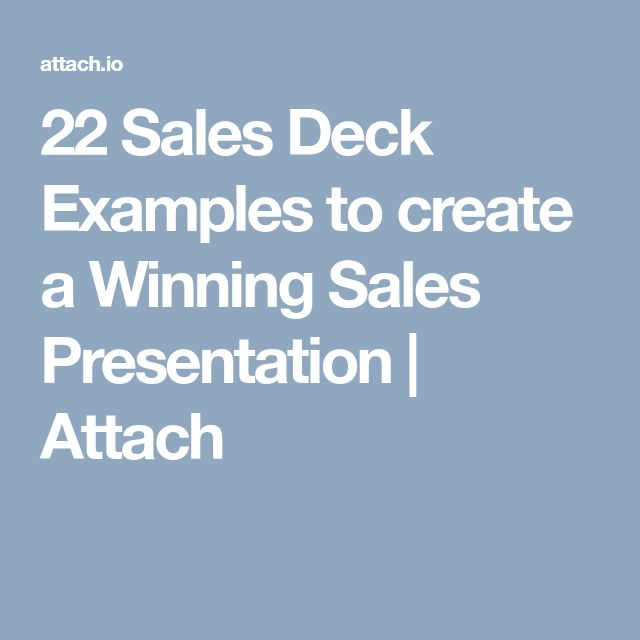 22 Sales Deck Examples to create a Winning Sales Presentation   Attach