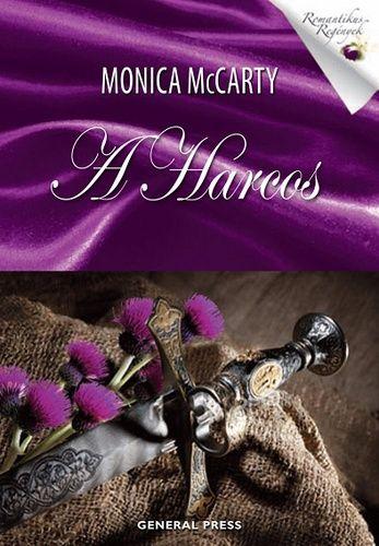 (10) A Harcos · Monica McCarty · Könyv · Moly
