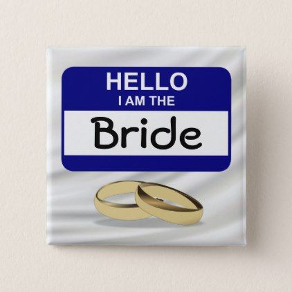 Hello Wedding Bride Name Badge Button - bride to be gifts bridal wedding ideas cyo diy